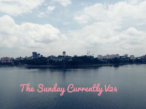 The Sunday Currently V24