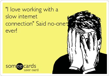 Slow-Internet